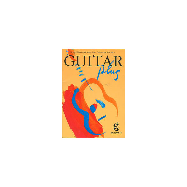Guitar Plus Book 1 Guildhall