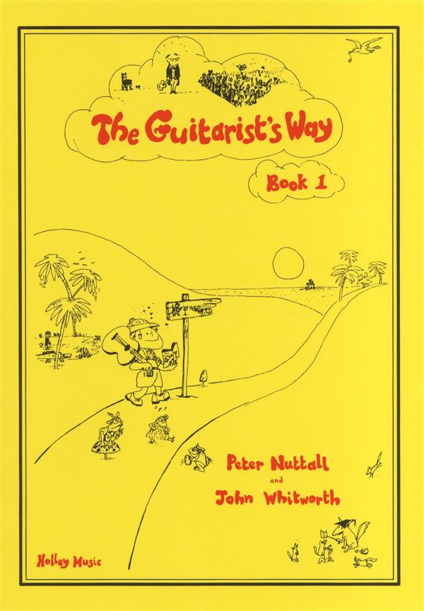 John Whitworth and Peter Nuttall The Guitarist's Way Book 1