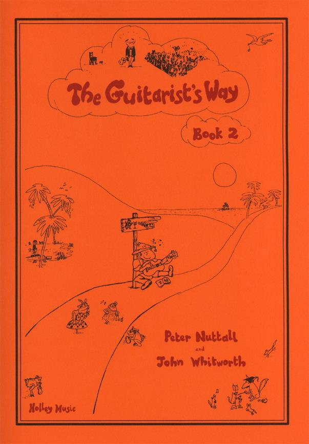 John Whitworth and Peter Nuttall The Guitarist's Way Book 2