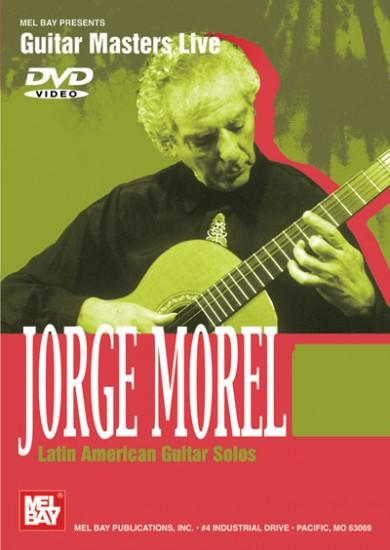 Jorge Morel – Latin American Guitar Solos dvd