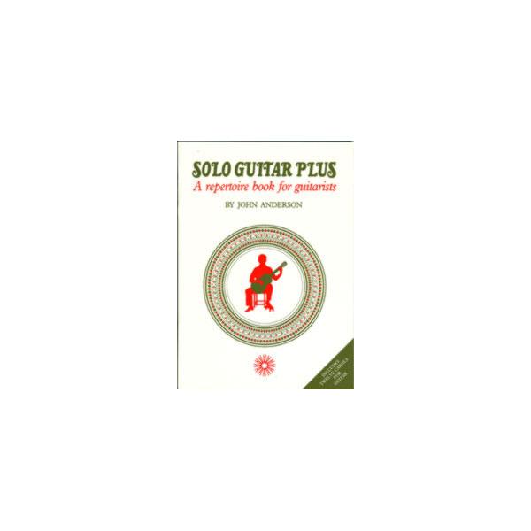 Solo Guitar Plus – A Repetoire Book For Guitarists