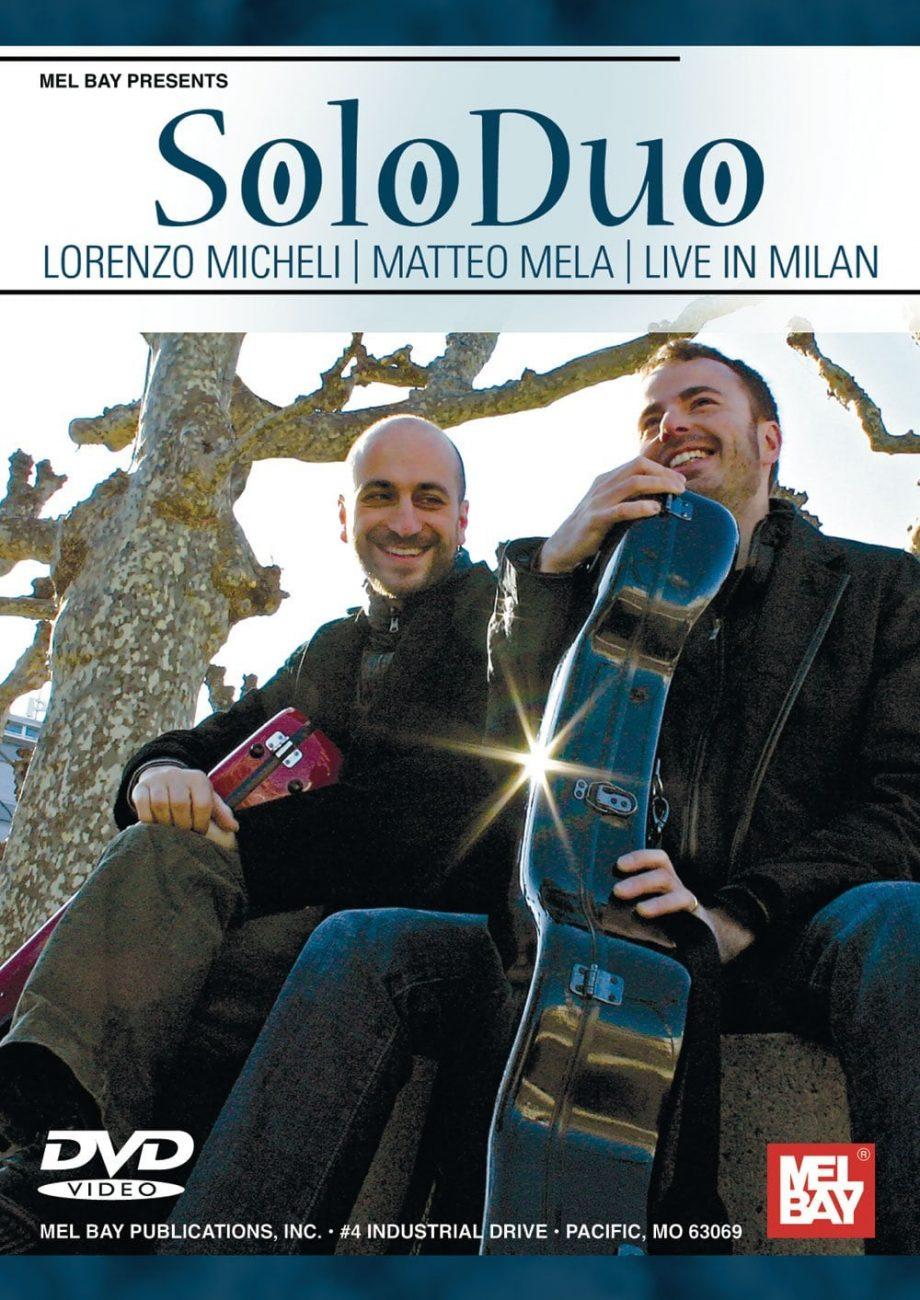 SoloDuo – Lorenzo Micheli : Matteo Mela Live in Milan dvd