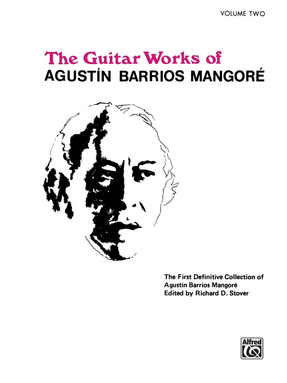 The Guitar Works Of Agustin Barrios Mangore Volume Two