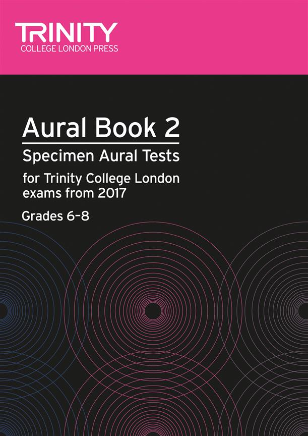 Trinity – Aural Book 2 – Specimen Aural Tests Grades 6 to 8