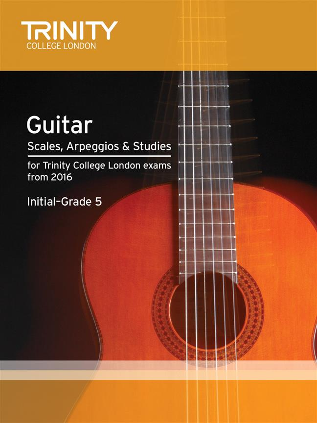 Trinity – Guitar Scales, Arpeggios and Studies- Initial Grade to Grade 5