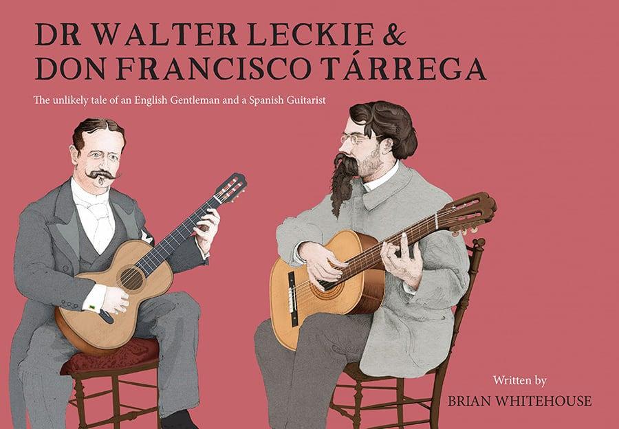 Dr Walter Leckie & Don Francisco Tárrega