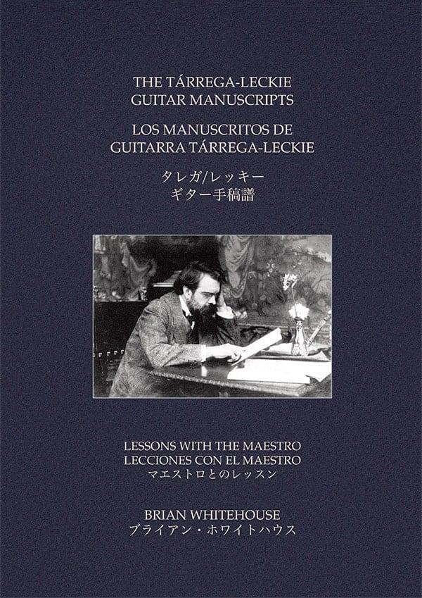 The Tárrega Leckie Guitar Manuscripts